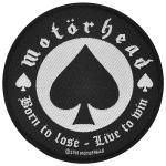 Patch MOTORHEAD - Born to Lose