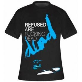 T-Shirt Mec REFUSED - Are Fucking Dead